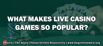 What Makes Live Casino Games So Popular?