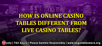 How are online casino tables different from live casino tables?