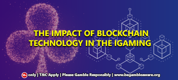 The Impact Of Blockchain Technology In The iGaming Industry